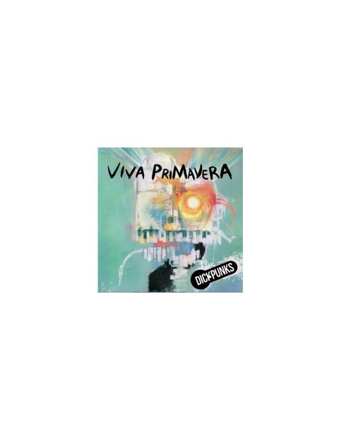 DICKPUNKS Mini Album - VIVA PRIMAVERA CD