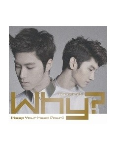 TVXQ Why Keep your head down CD Japanese Version + Poster
