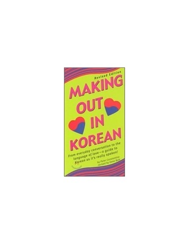 Making out in Korean (paperback) - Making Out ( Tuttle )