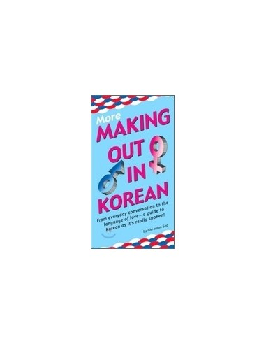 More Making out in Korean (paperback)