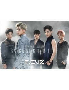 F.Cuz 4th Mini Album - BARGANING FOR LOVE CD + Poster
