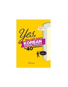 Yes, You Can Learn Korean Language Structure In 40 Minutes - Revised Edition