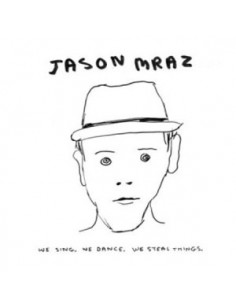 Jason Mraz - We Sing. We Dance. We Steal Things CD