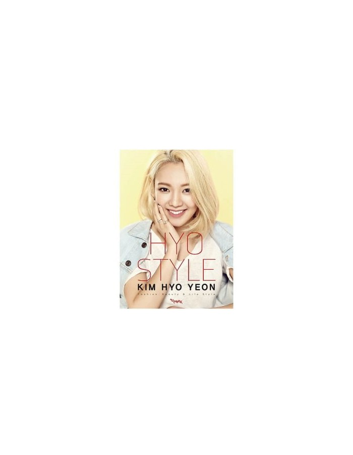 Girls Generation SNSD KIM HYO YEON Style Essay : HYO STYLE