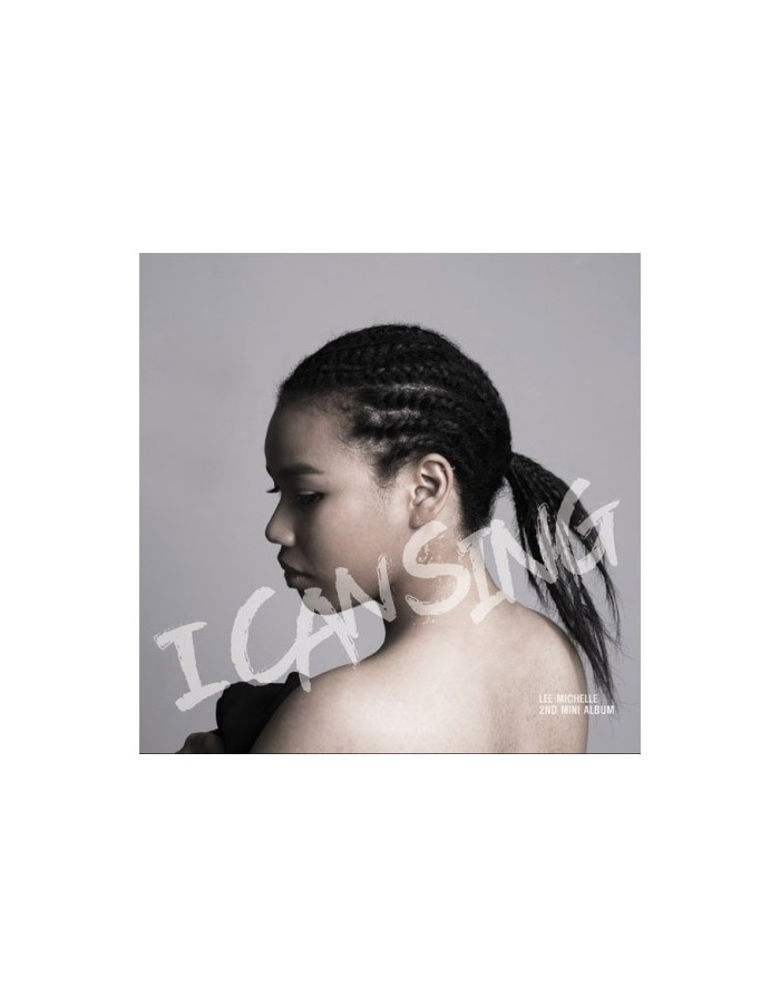 LEE MICHELLE 2nd Mini Album - I CAN SING CD (EP)