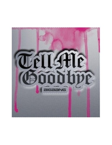 BIGBANG 4th Japanese Single -Tell Me Goodbye CD
