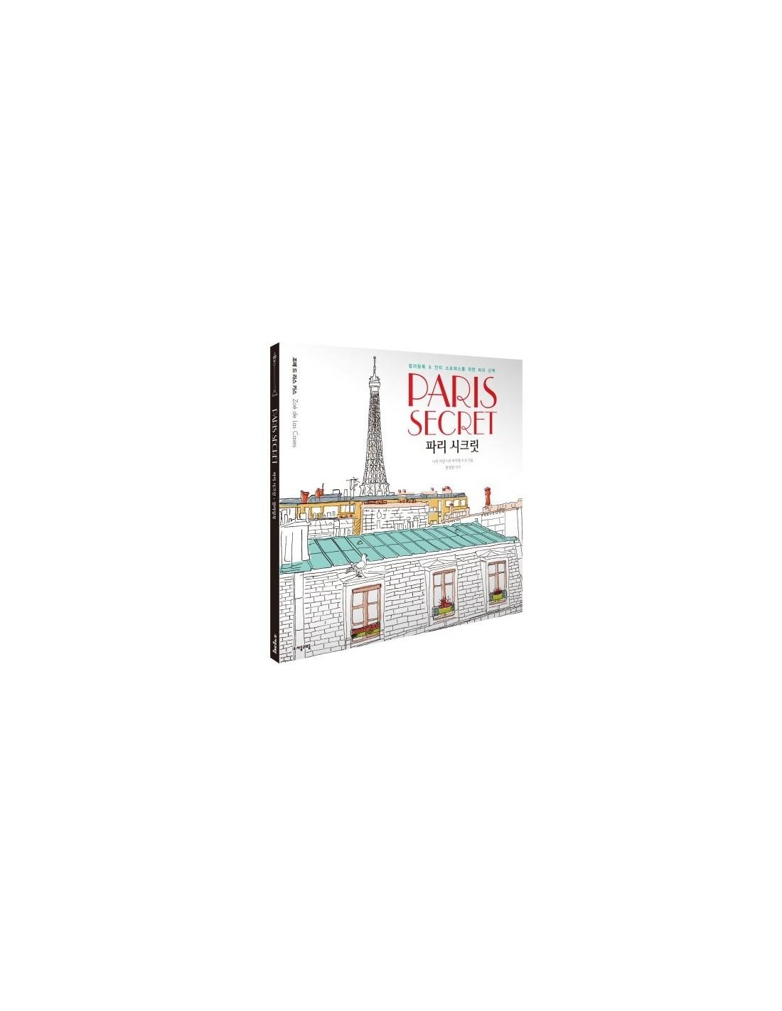 Anti Stress Colouring Book Paris Secret