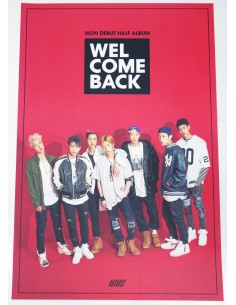 [Poster] IKON DEBUT half album [WELCOME BACK] Official Poster