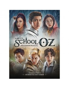 School OZ Hologram Musical O.S.T CD