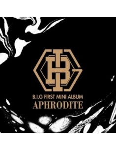 B.I.G 1st Mini Album - APHRODITE CD