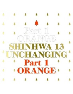 SHINHWA 13Ath Album - UNCHANGING PART 1 ORANGE CD + Poster (Limited)