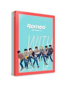 ROMEO 4th Mini Album - WITHOUT U CD + Poster [DAY VER]
