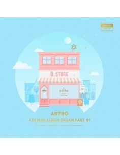 ASTRO 4th Mini Album - Dream Part.01 (Ver. DAY) CD + Poster