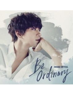 HWANG CHI YEUL 1st Mini Album - Be Ordinary CD + Poster