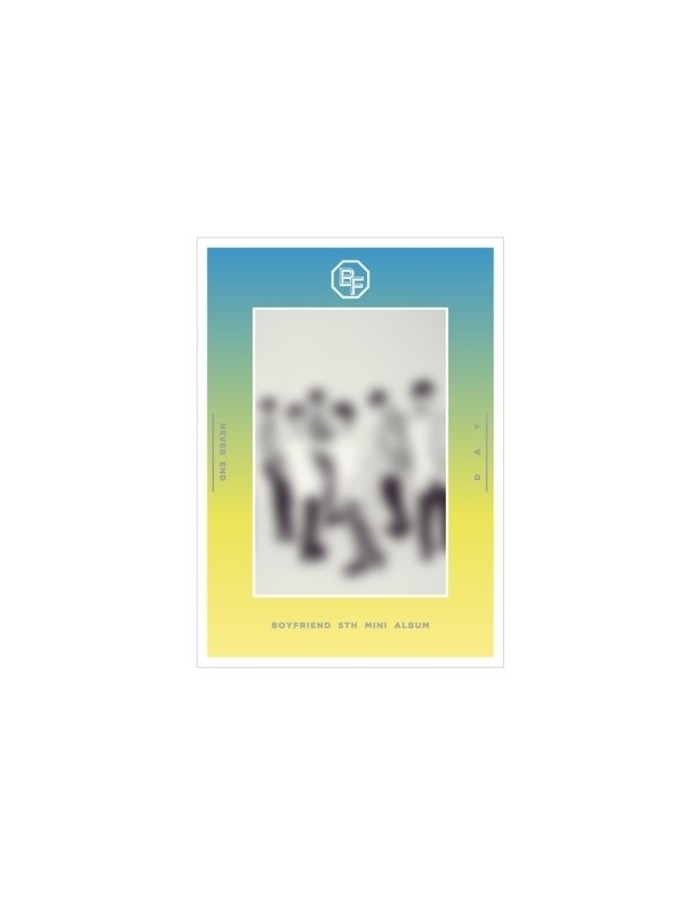 BOYFRIEND 5th Mini Album - NEVER END (Day Ver) CD + Poster