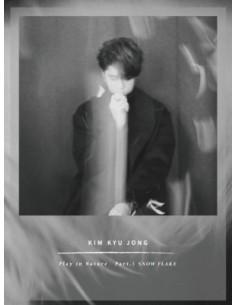 KIM KYU JONG 2nd Single Album -  Play in Nature Part.3 SNOW FLAKE