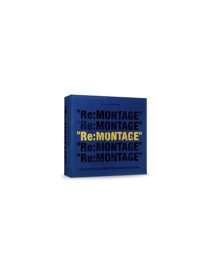 Block B 6th Mini Album -  RE : MONTAGE CD
