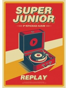 Super Junior 8th Album Reapackage Replay CD + POSTER [Pre-Order]