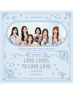 FAVORITE 2nd Mini Album - Love Loves To Love Love CD + Poster